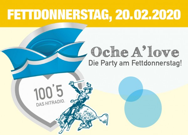 Oche A'Love - Die Party am Fettdonnerstag